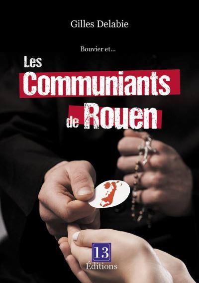 Bouvier et les communiants de Rouen