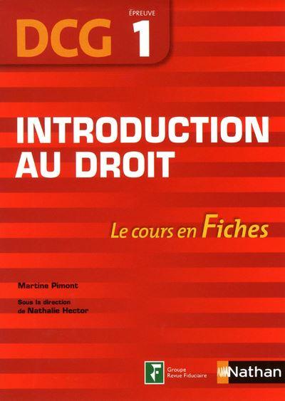 Introduction au droit DCG, Epreuve 1, Le cours en Fiches