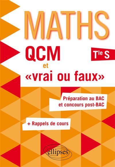 QCM et vrai ou faux, Maths Term S enseignement spécifique