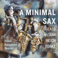 A Minimal Sax Œuvres pour quatuor de saxophones