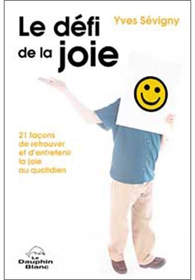 Défi de la joie - 21 façons
