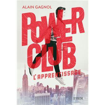 Power ClubPower Club - tome 1 L'Apprentissage