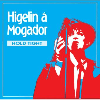 Higelin a mogador/told high