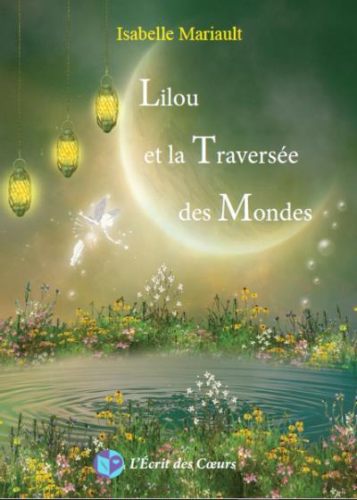 Lilou et la traversée des mondes