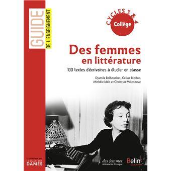 Des femmes en litterature 100 textes d'ecrivaines