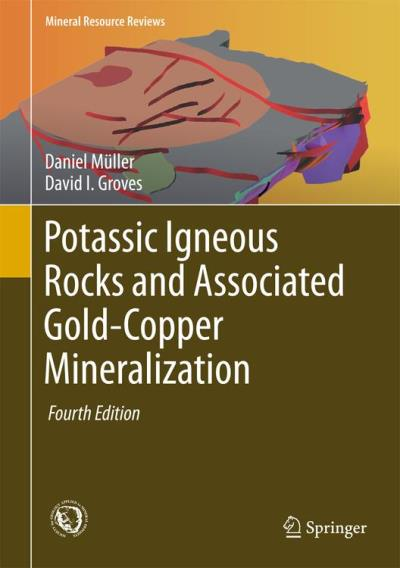 Potassic igneous rocks and associated gold-copper mineraliza