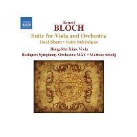 Bloch: Suite für Viola und Orchester