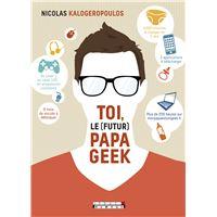 Toi le (futur) papa geek