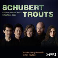 Schubert Trouts Variations contemporaines sur le quintette de Schubert