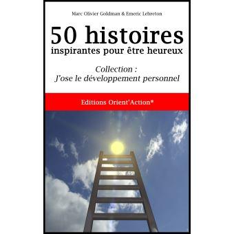 50 histoires inspirantes pour etre heureux