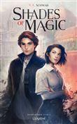 Shades of Magic - Shades of Magic, T1 T1
