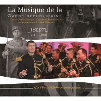 Musique de la garde républicaine Liberté 1914-1918