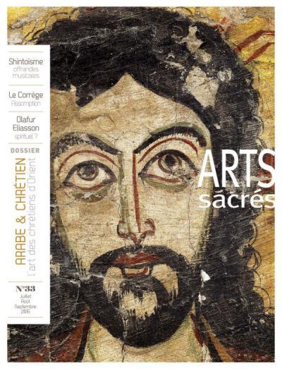 Arts Sacrés n° 33 - Juillet-Aout-Septembre 2016