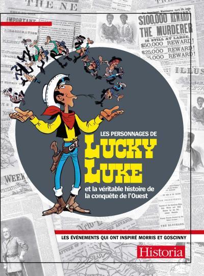Les personnages de Lucky Luke et la véritable histoire de la conquête de l'Ouest