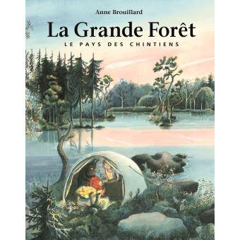 La grande forêt, le pays des Chintiens