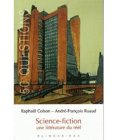 Science-fiction, une littérature du réel