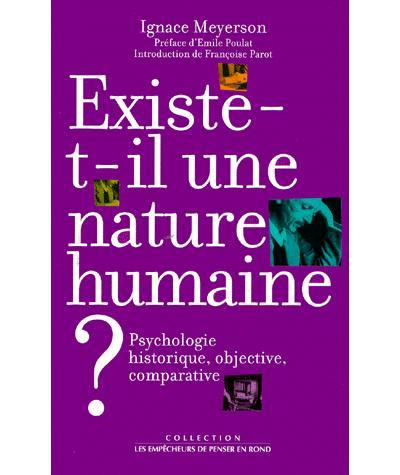 Existe-t-il une nature humaine ? La psychologie historique, objective, comparative