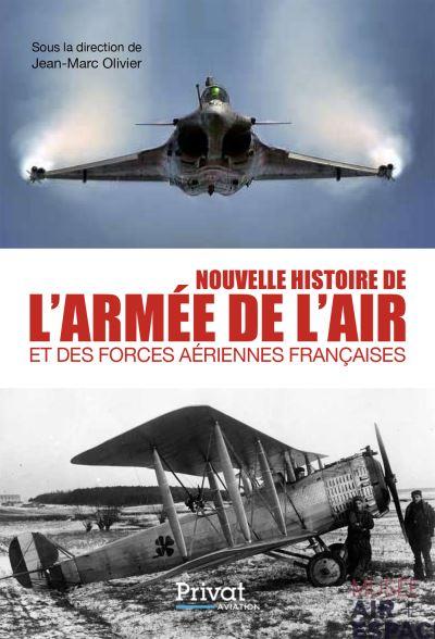 Nouvelle histoire de l'armée de l'air - Nouvelle Edition