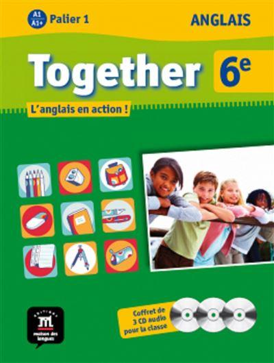 Together anglais 6eme 3 cd audio classe