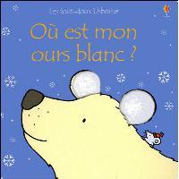 Où est mon ours blanc ? - Les toux-doux Usborne