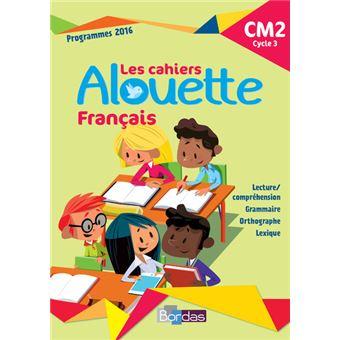 Alouette Cm2 Francais Cycle 3 Cahier D Exercices Workbook