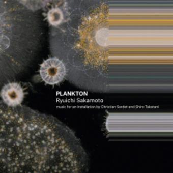 PLANKTON/MUSIQUE EXPOSITION