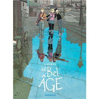 Le bel âgeLe Bel Âge - Le Bel âge - Intégrale complète