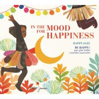 IN THE MOOD FOR HAPPINESS