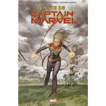 Captain MarvelLa vie de Captain Marvel