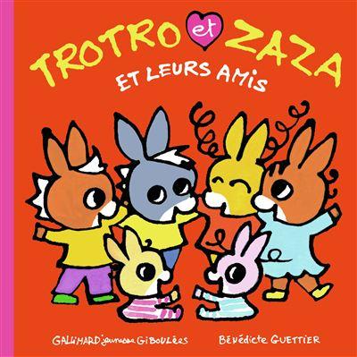 Trotro et Zaza et leurs amis