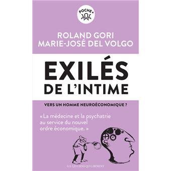 Les Exiles De L Intime Poche Roland Gori Marie Jose Del Volgo Achat Livre Fnac