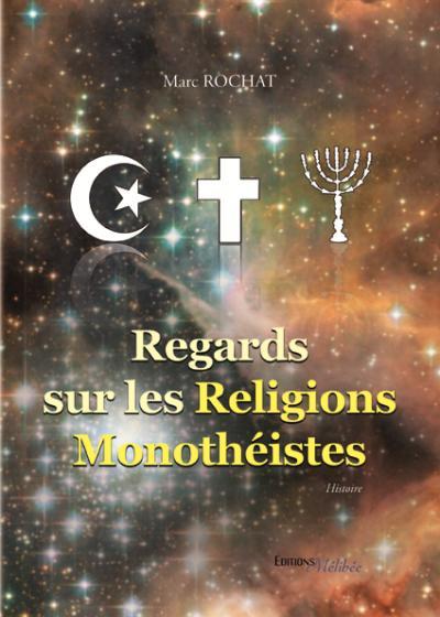 Regards sur les religions monothéistes