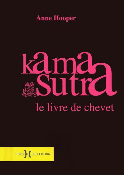 Kama Sutra - Le livre de chevet - Nouvelle édition