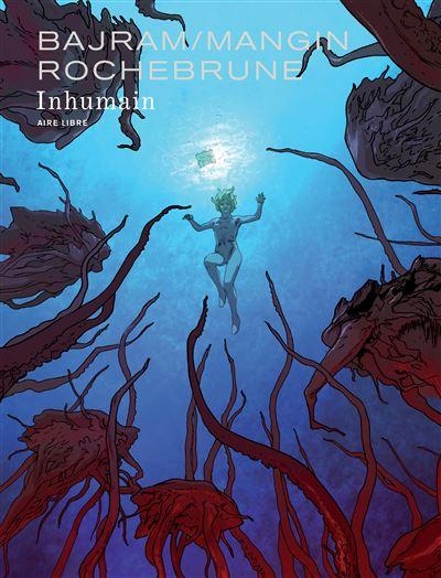 Inhumain / Edition spéciale