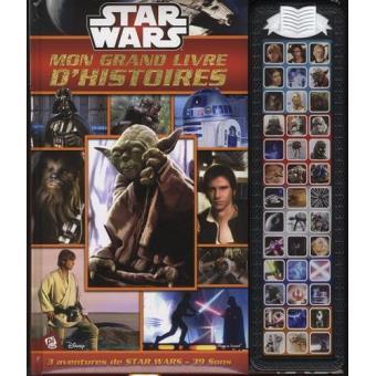 Star Wars -  : Star Wars, Mon grand livre d'histoires