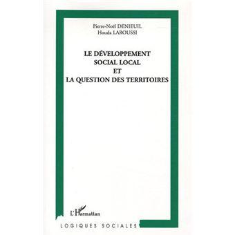 Le développement social local et la question des territoires