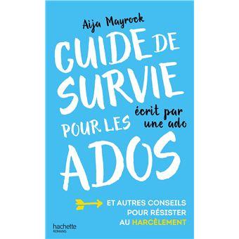 Guide De Survie D Une Ado Pour Les Ados