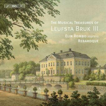 MUSICAL TREASURES OF LEUFSTA BRUK (III)
