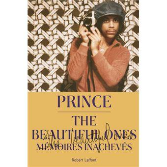 The Beautiful Ones - Mémoires inachevés