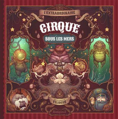 L'extraordinaire cirque sous les mers