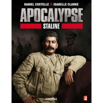 documentaire apocalypse staline