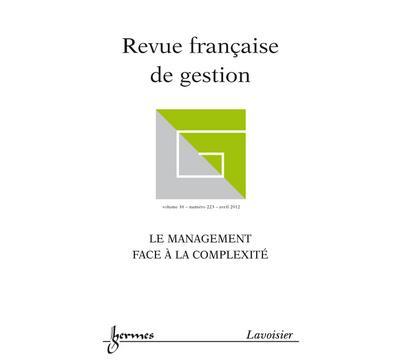 Le management face a la complexite revue franþaise de gestio