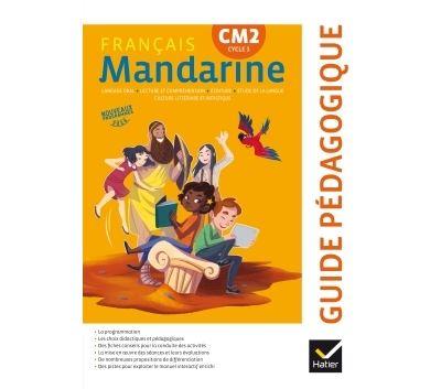 Mandarine - Français CM2 Éd. 2017 - Guide pédagogique