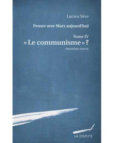Le communisme ?