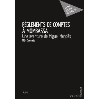 Reglements de comptes a mombassa