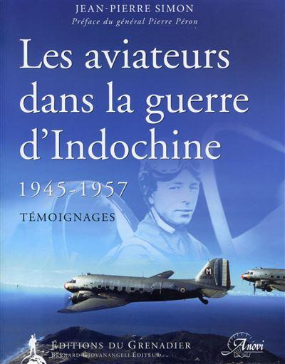 Les aviateurs dans la guerre d'Indochine 1945-1957