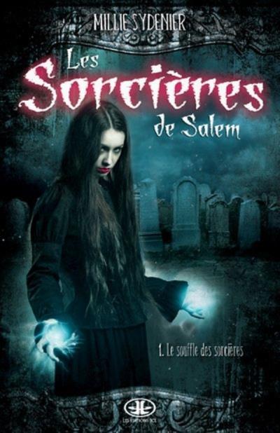 Les sorcières de Salem - Tome 1 : Le souffle des sorcières