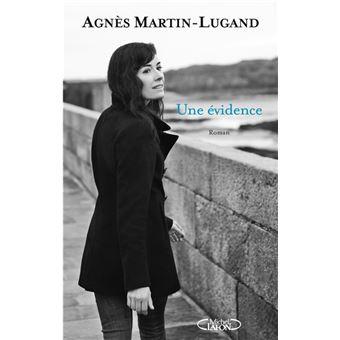 Une évidence   Agnès Martin-Lugand