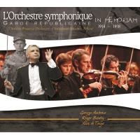 Orchestre symphonique/in memoriam 1914 1918