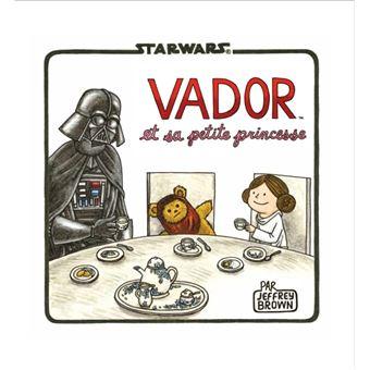 Dark VadorDark Vador et la petite princesse
